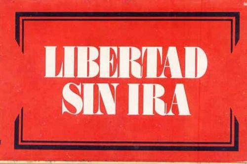 Libertad sin ira